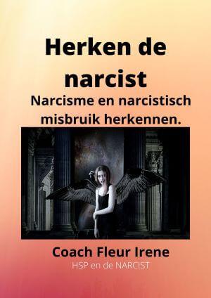 Ebook: herken de narcist! Narcisme en narcistisch misbruik herkennen.