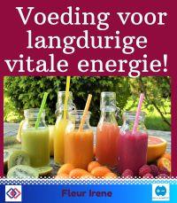 Voeding voor langdurige vitale energie!
